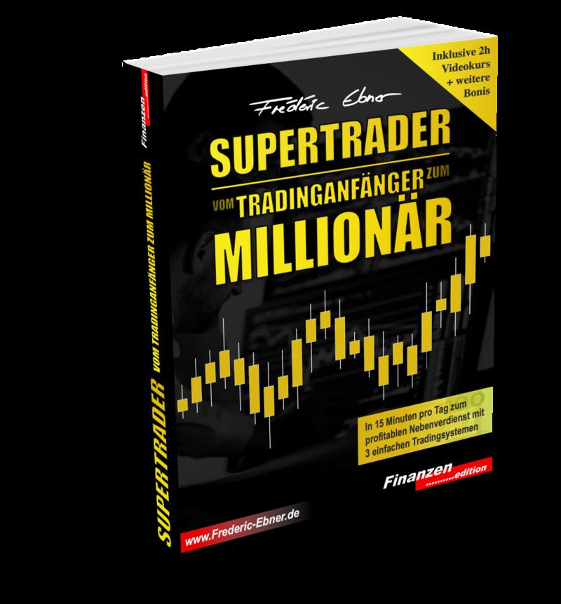Buch von Frederic Ebner - Supertrader vom Tradinganfaenger zum Millionaer